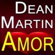 Dean Martin Dean Martin Amor