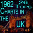 Chubby Checker,Billy Fury,Connie Francis,Helen Shapiro,The Shadows,Johnny Tillotson,Ketty Lester,Paul Anka,The Brook Brothers,Danny Williams,Frank Ifield,Various Artists,Carol Deene&Mr Acker Bilk 1962 26 Tops Charts In The UK