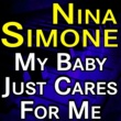 Nina Simone Nina Simone My Baby Just Cares For Me