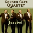 Golden Gate Quartet Jezebel