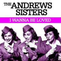 The Andrews Sisters Don't Worry 'bout Strangers