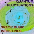 Space Music Industries Quantum Fluctuations