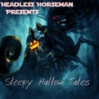 Headless Horseman Sleepy Hallow Tales