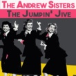 The Andrews Sisters The Jumpin' Jive