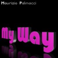 Maurizio Palmacci My Way