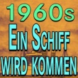 Conny Froboess,Various Artists,Lou Van Burg,Lale Anderson,Paul Kuhn,Jacquline Boyer&Die Nilsen-Brothers 1960s Ein Schiff wird kommen
