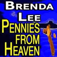 Brenda Lee Pennies from Heaven