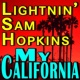 Lightnin' Sam Hopkins My California