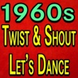 Ben E. King,The Shadows,Johnny Cash,James Darren,Buddy Holly,The Isley Brothers,Cliff Richard,Various Artists&Ernie Maresca 1960s Twist And Shout Let's Dance