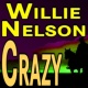 Willy Nelson Crazy