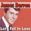 James Darren Let's Fall In Love