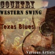 Red Foley,Curtis Gordon,Merle Travis,Hank Penny,Various Artists,Leon Mc Auauliffe,Jimmy Brynt,Leon Chapel&Tommy Sosebee Country Western Swing