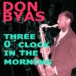 Don Byas Three O´Clock in the Morning