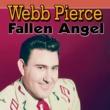 Webb Pierce Fallen Angel