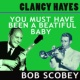 Bob Scobey&Clancy Hayes You Must Have Been a Beautiful Baby
