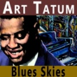 Art Tatum Blues Skies
