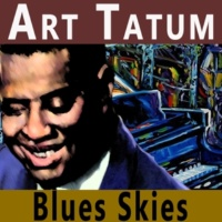 Art Tatum Just a-Sittin' and a-Rockin'