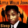 Little Willie John Sleep