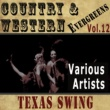 Bob Wills,Al Dexter,Various Artists,Paul Howard,Bill Monroe,Roy Acuff&Space Coodley Country & Western Evergreens, Vol.12