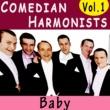Comedian Harmonists Baby