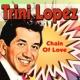 Trini Lopez Chain Of Love