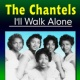 The Chantels I'll Walk Alone