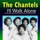 The Chantels I'll Walk Alone