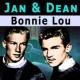 Jan & Dean Bonnie Lou