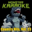 Monster Karaoke H.O.L.Y (Originally Performed By Florida Georgia Line) [Full Vocal Version]