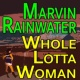 Marvin Rainwater Marvin Rainwater Whole Lotta Woman