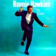 Ronnie Hawkins And The Hawks