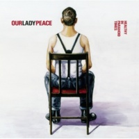 Our Lady Peace Healthy In Paranoid Times