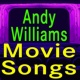 Andy Williams Andy Williams Movie Songs