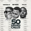 Ray Vicks,Moneybagg Yo&YFN Lucci 50 Missed Calls