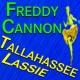 Freddy Cannon Freddy Cannon Tallahassee Lassie
