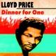 Lloyd Price Dinner for One