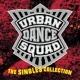 Urban Dance Squad The Singles Collection
