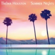 THELMA HOUSTON Summer Nights (Are Made For Making Love)