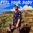 TOM FEEL YOUR BODY