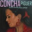 Concha Piquer Yo He Nacido para Cantar, Vol. 3
