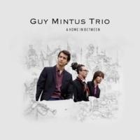 Guy Mintus Trio Çoban Sirto