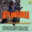 Beto Quintanilla Beto Quintanilla