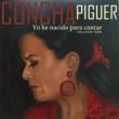 Concha Piquer Yo He Nacido para Cantar, Vol. 2