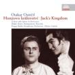 Prague Radio Symphony Orchestra Ostrčil: Jack's Kingdom