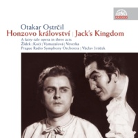 Prague Radio Symphony Orchestra Jack's Kingdom, Op. 25: VII. Act 3: Hooray! Long Live the Soldiers!