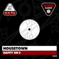 Housetown Happy on E