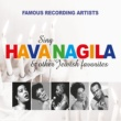 Various Artists Famous Recording Artists Sing Hava Nagila & Other Jewish Favorites