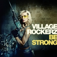 Village Rockerz Be Strong  (Damon Paul Edit)