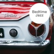 Various Artists Bedtime Jazz