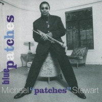Michael 'Patches' Stewart In Your Own Sweet Way